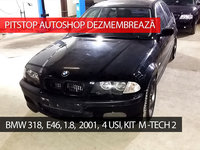 Dezmembram BMW E46, 318, 1.9i, 4 usi, 2001, Kit M-tech 2