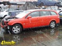 Piese Din Dezmembrari Opel Vectra C Combi 2002 2008