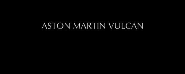 Aston Martin lanseaza luna viitoare... un Vulcan