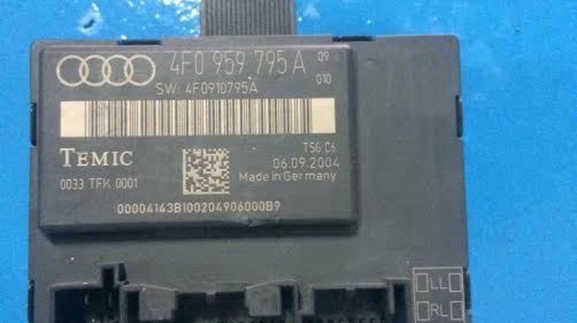 Calculator confort usa stanga spate Audi A6 4F C6 an 2004 - 2011 cod 4F0959795A
