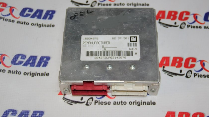 Calculator motor Opel Vectra B 1.6 Benzina 16V cod: 6237561 / 16234272 model 2000