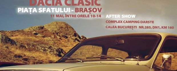 Dacia Clasic 2013: intalnirea nationala a posesorilor de masini romanesti