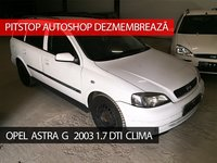 Dezmembrez Opel Astra G Caravan 2003, 1.7 DTI, 75CP, Clima,