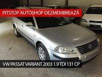 Dezmembrez VW Passat Variant 2003, 1.9 TDI, 131CP, AWX.