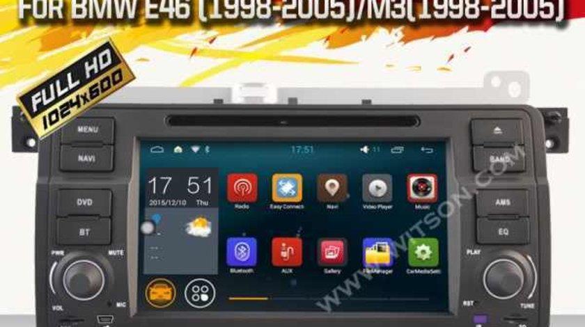 DVD NAVIGATIE ANDROID 5.1.1 DEDICATA BMW E46 WITSON W2-A9756B INTERNET WIFI PROCESOR QUAD-CORE 16GB