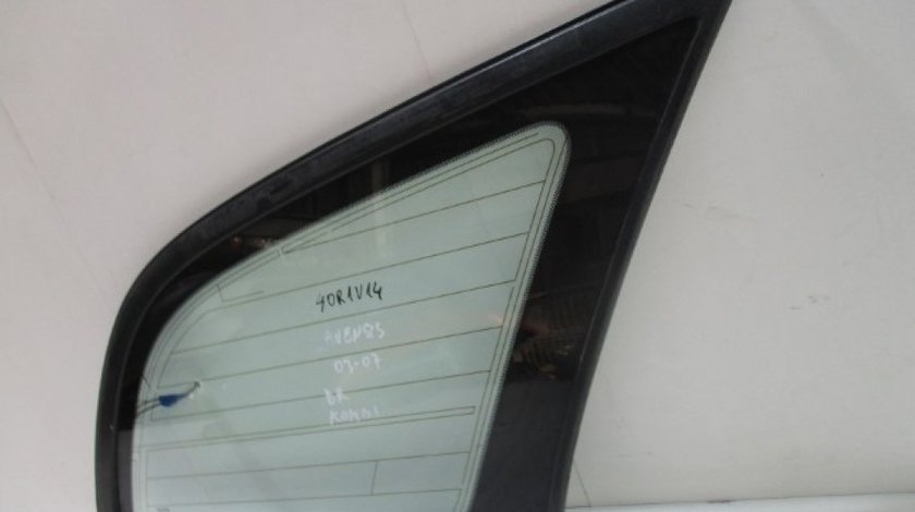 Geam fix dreapta spate pe aripa Toyota Avensis Kombi An 2003-2009