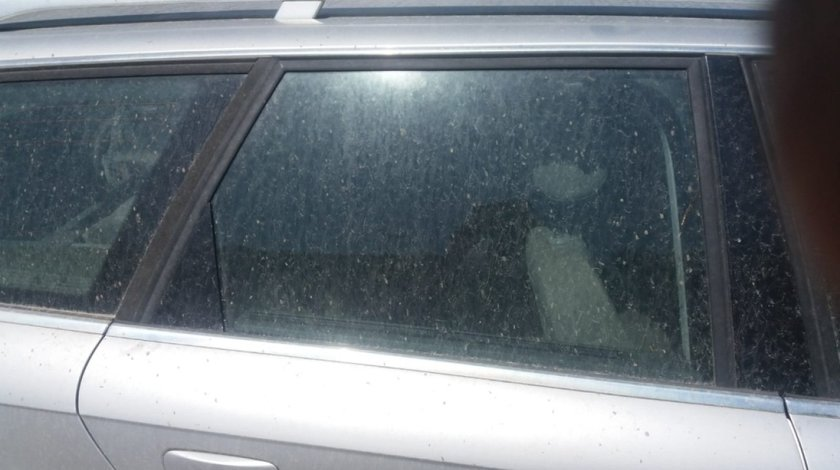 Geam usa dreapta spate Audi A4 B7 2005 Combi