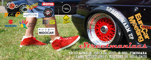 In acest week-end: EuroCar Meeting Spring Warm Up by Streetmaniacs