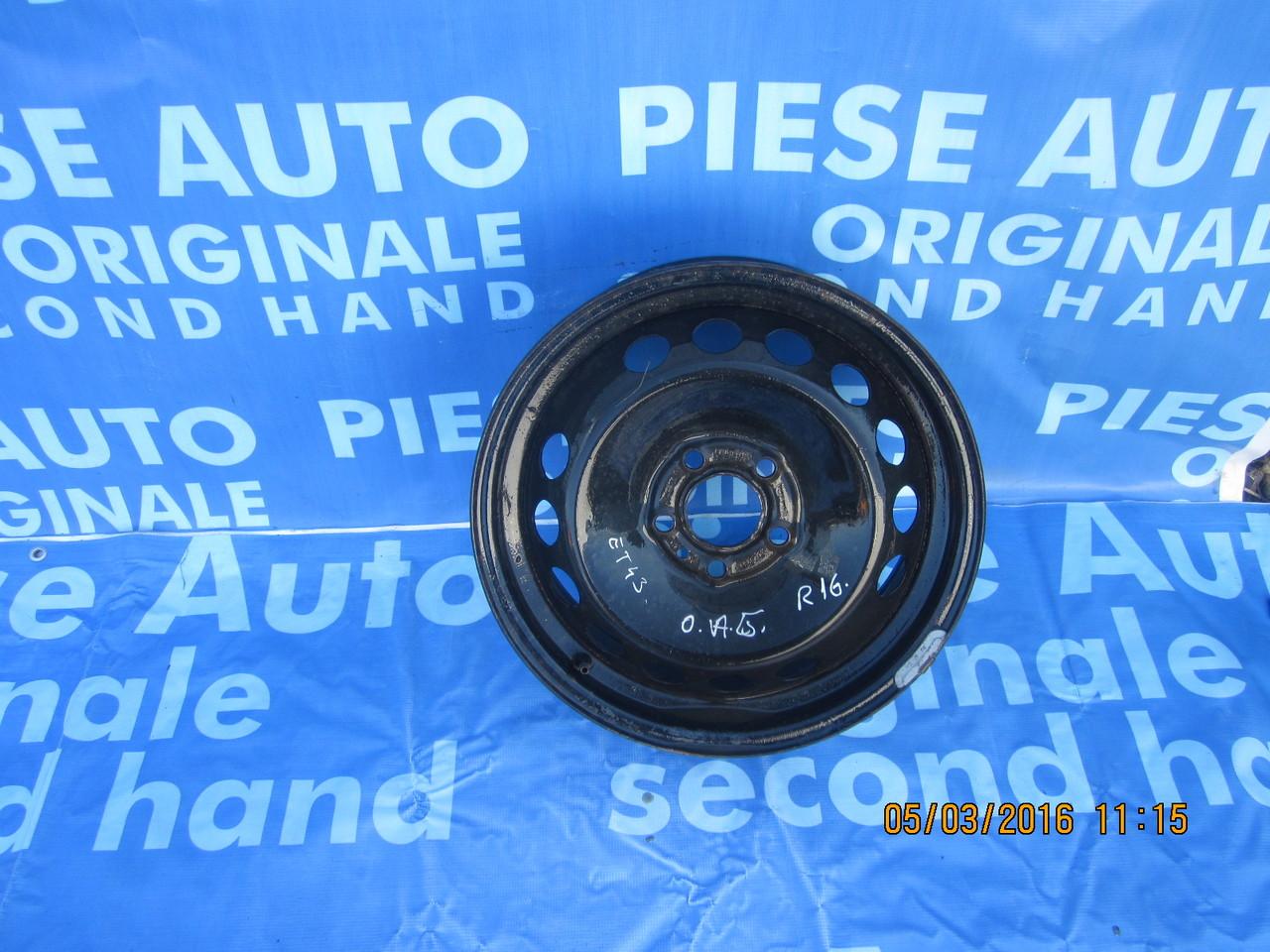 jante tabla 16'' 5x100 Opel Astra G