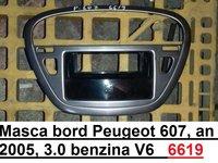 Masca bord Peugeot 607