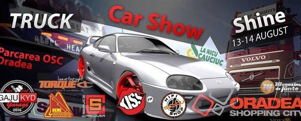 Mega eveniment de vara: Car & Truck / Show & Shine la Oradea pe 13-14 august 2016!