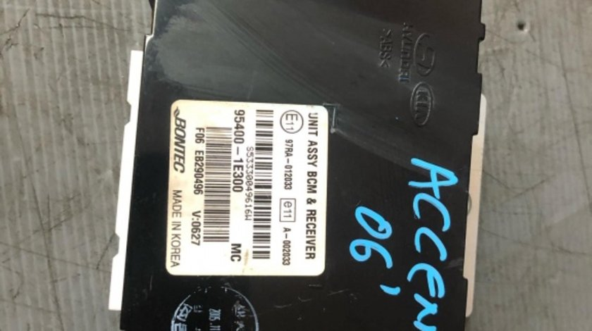 Modul bcm hyundai accent 2005-2010 95400-1e300 97ra-012033
