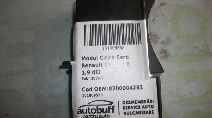 Modul Citire Card Renault Laguna II (2000-2007) 1.9 dCI FARA CARD / 8200004283