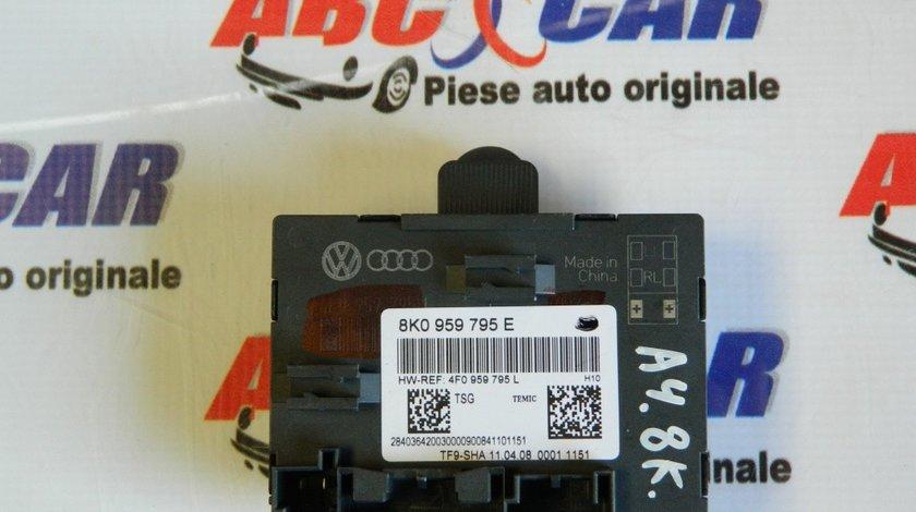 Modul usa Audi A4 B8 8K cod: 8K0959795E model 2014