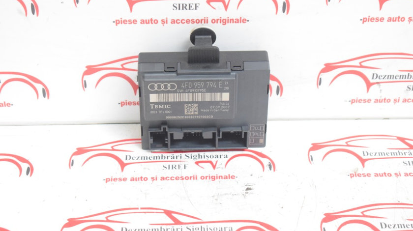 Modul usa spate dreapta Audi A6 C6 4F0959794E 610