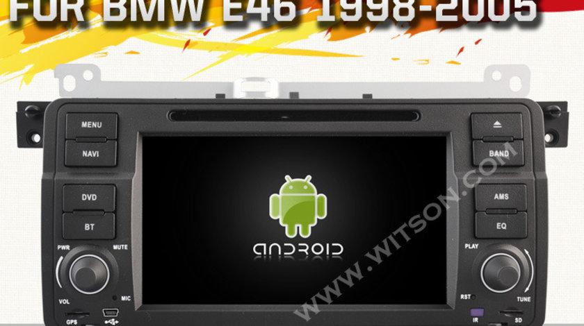 NAVIGATIE ANDROID 5.1.1 DEDICATA BMW E46 WITSON W2-A9756B INTERNET WIFI PROCESOR QUAD-CORE 16GB