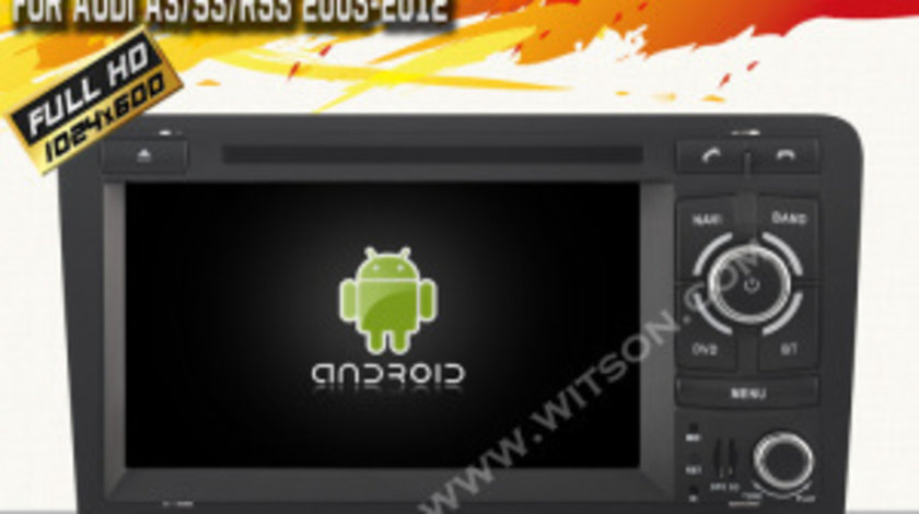 NAVIGATIE ANDROID DEDICATA AUDI A3 S3 RS3 WITSON W2-F9763A INTERNET WIFI 3G PROCESOR QUAD-CORE 16GB
