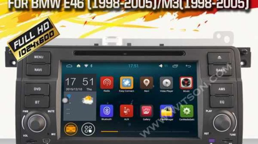 NAVIGATIE CU ANDROID 5.1.1 DEDICATA BMW E46 NAVD-A052 INTERNET WIFI PROCESOR QUAD-CORE 16GB