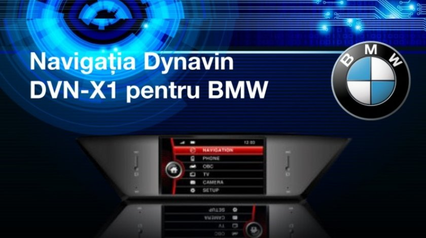 Navigatie Dedicata BMW X1 E84 DYNAVIN DVN-X1 Afisaj Pdc Obc CAM CADOU