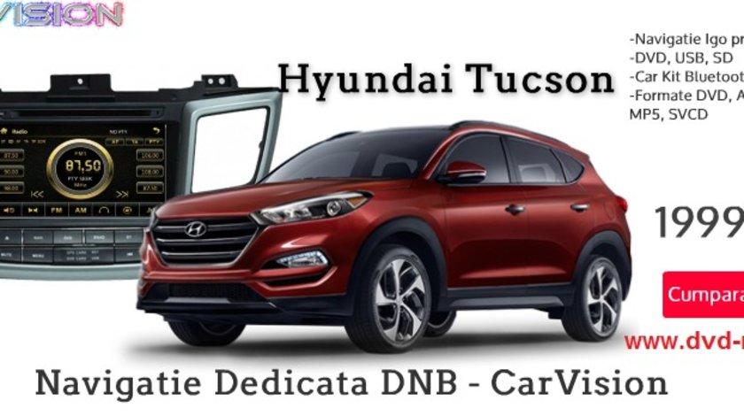 NAVIGATIE DEDICATA HYUNDAI TUCSON 2015 2016 2017 2018 MODEL CARVISION DVD USB SD PLAYER GPS CARKIT