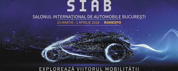 Romania are Salon Auto International: SIAB 2018 are loc in martie la Bucuresti