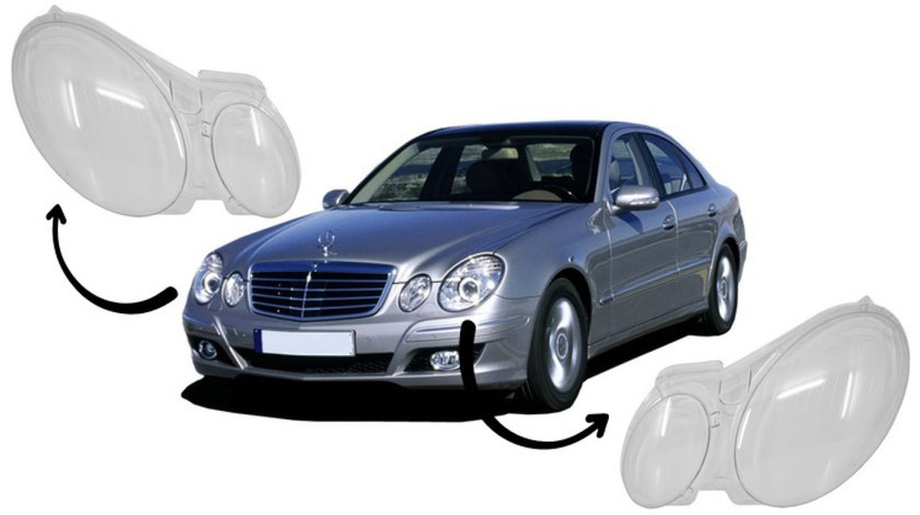 Sticle faruri Mercedes Benz E Class W211